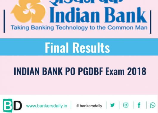 Indian Bank PO PGDBF 2018 Final Results Released