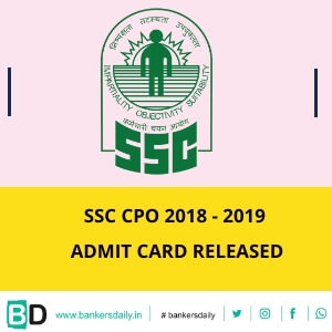 SSC CPO 2019 Admit Card Released - Download Now