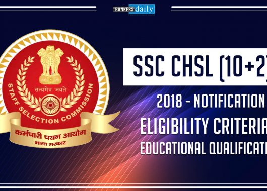 SSC CHSL Recruitment 2018 – LDC, JSA, Postal Assistant, DEO