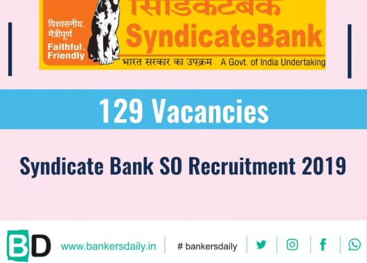Syndicate Bank SO Recruitment 2019 – 129 Vacancies
