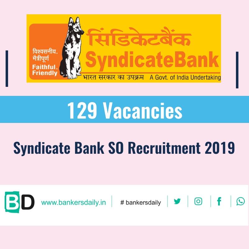 Syndicate Bank SO Recruitment 2019 – 129 Vacancies
