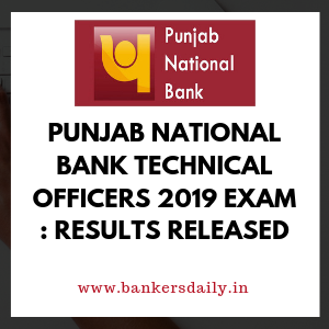 Punjab National Bank Technical Officers 2019 Exam : Results Released