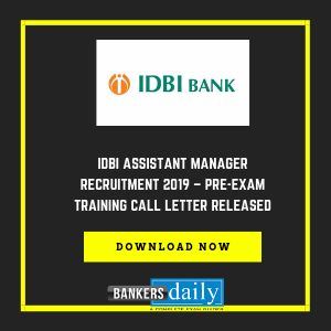 IDBI Assistant Manager Recruitment 2019 – Pre-Exam Training Call Letter Released