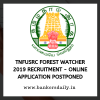 TNFUSRC Forest Watcher 2019 Recruitment - Online Application Postponed