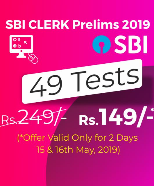 SBI CLERK Prelims Exam 2019 - Online Mock Test Series