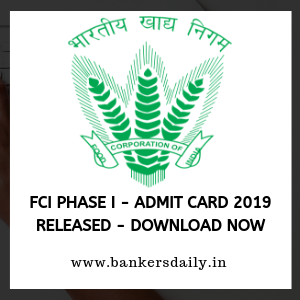 FCI Phase I - Admit Card 2019 Released - Download Now
