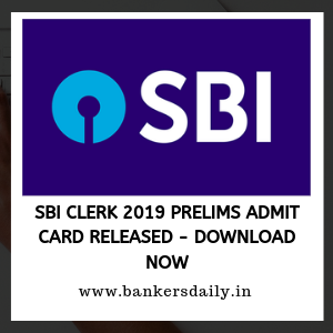 SBI Clerk 2019 Prelims Admit Card Released - Download Now