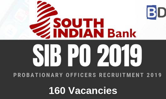 South Indian Bank PO Recruitment 2019 Notification – 160 Vacancies