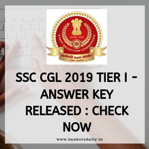 SSC CGL 2019 Tier I - Answer Key Released : Check Now