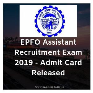 EPFO Assistant Recruitment Exam 2019 - Admit Card Released