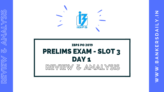 IBPS RRB PO PRELIMS EXAM 2019 DAY 1- SLOT 3 - REVIEW, ANALYSIS AND QUESTIONS ASKED IN EXAM