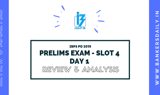 IBPS RRB PO PRELIMS EXAM 2019 DAY 1- SLOT 4 - REVIEW, ANALYSIS AND QUESTIONS ASKED IN EXAM