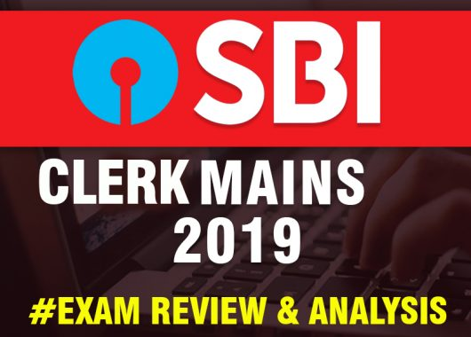 SBI CLERK Mains Exam 2019 - Slot 1 Review and Analysis