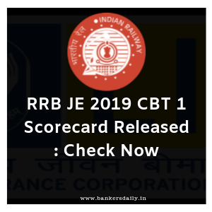 RRB JE 2019 CBT 1 Scorecard Released : Check Now