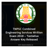 TNPSC Combined Engineering Services Written Exam 2019 – Tentative Answer Key Released