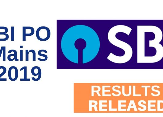 SBI PO Mains Exam 2019 - Results Released