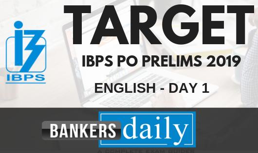 TARGET IBPS PO PRELIMS 2019 - English Day 1
