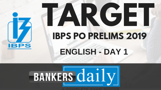 TARGET IBPS PO PRELIMS 2019 - English Day 1