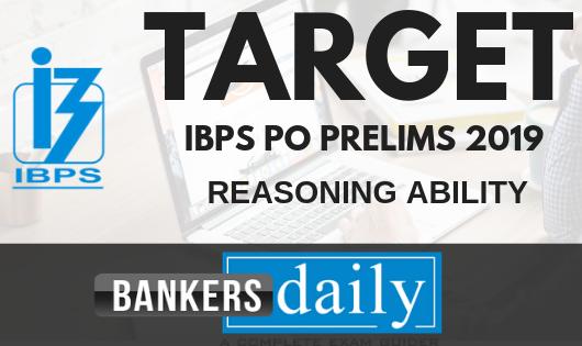 TARGET IBPS PO PRELIMS 2019 - REASONING Day 2