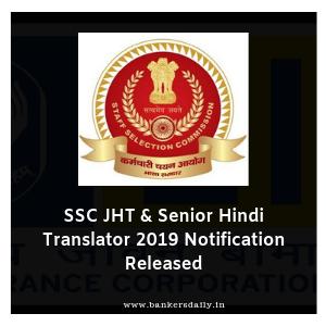 SSC JHT & Senior Hindi Translator 2019 Notification Released