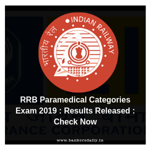 RRB Paramedical Categories Exam 2019 : Results Released : Check Now