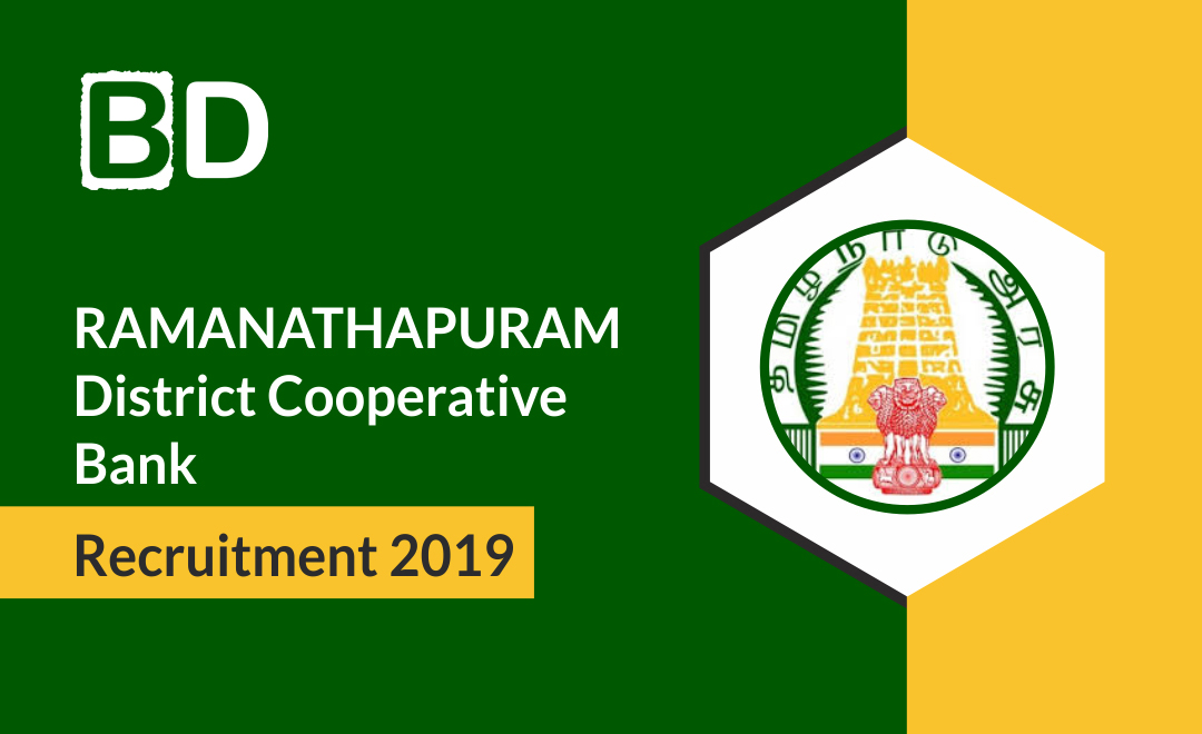 Ramanathapuram Dist. Co-operative Bank Assistant Recruitment 2019 – 79 Posts