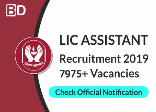LIC Assistant 2019 Recruitment Notification released – 7521 Vacancies