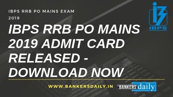 IBPS RRB PO Mains 2019 Admit Card Released - Download Now
