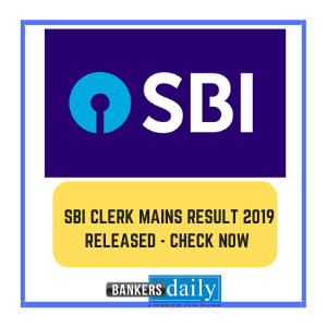 SBI Clerk Mains Result 2019 Released - Check Now