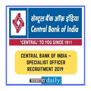 Central Bank of India – Specialist Officer Recruitment 2019 – 74 Vacancies