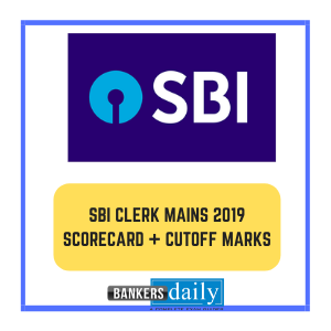SBI CLERK Mains Exam 2019 - SCORE CARD + TAMIL NADU CUTOFF MARKS RELEASED
