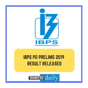 IBPS PO Prelims Exam 2019 - Results Released