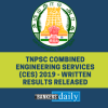 TNPSC Combined Engineering Services (CES) 2019 - Written Results Released