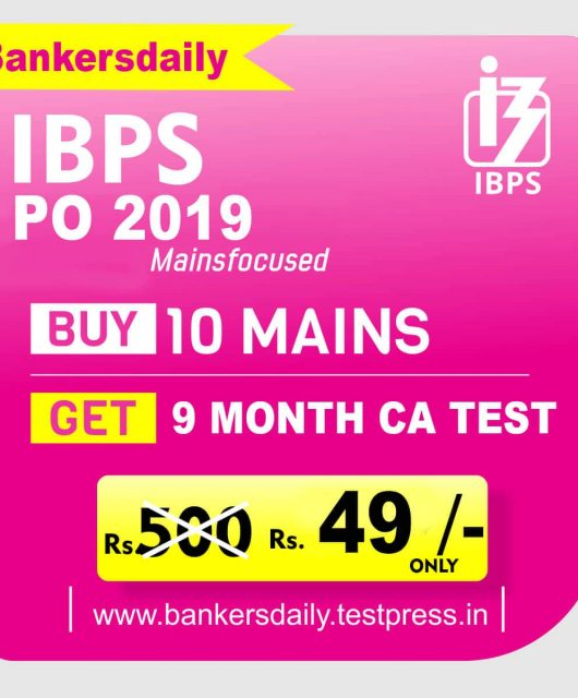 IBPS PO Mains Exam 2019 - 10 Online Mock Test Series - Bankersdaily - www.bankersdaily.testpress.in