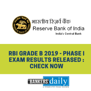 RBI Grade B 2019 - Phase I Exam Results Released : Check now