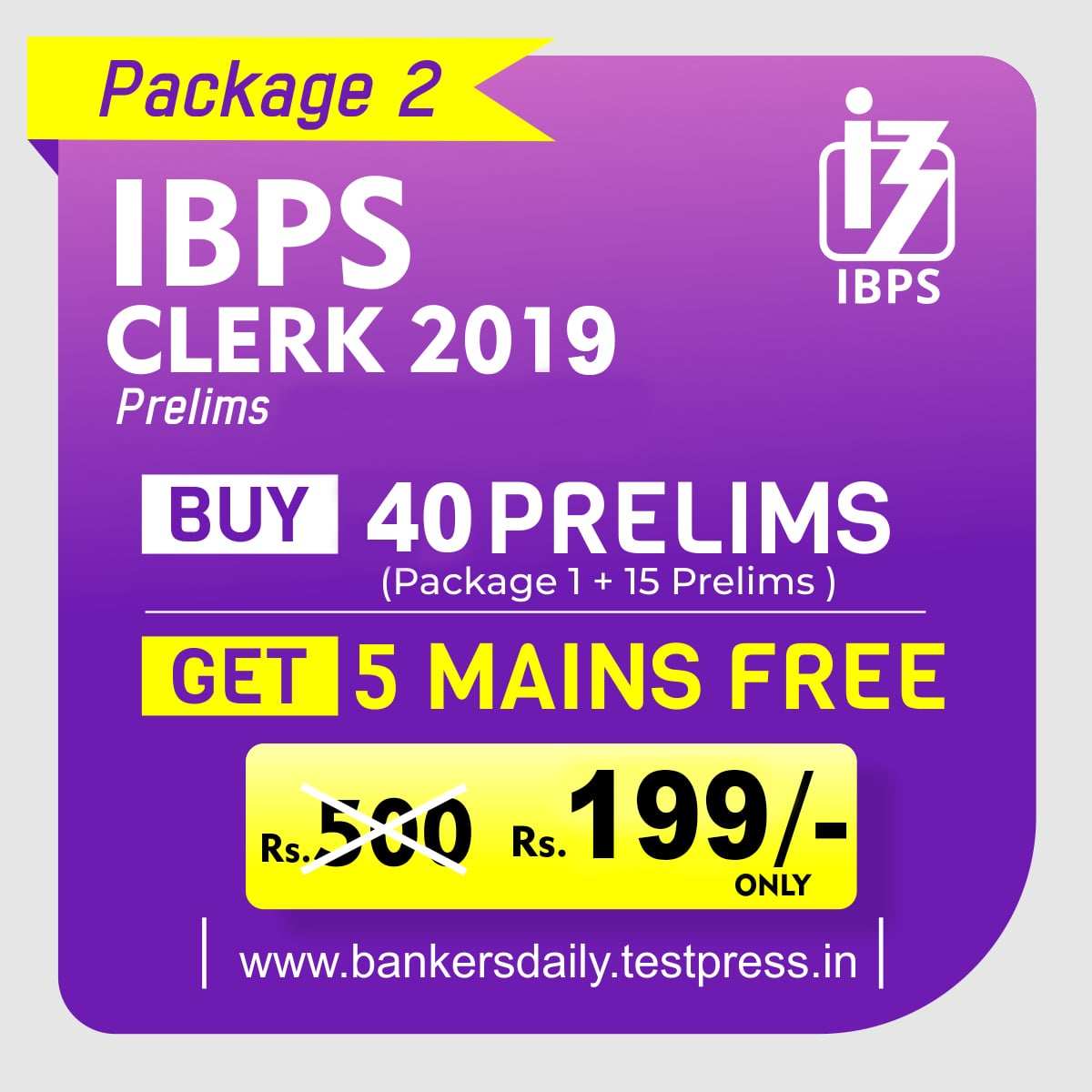 IBPS CLERK Prelims 2019 - Online Mock Test Series - Package 2 - bankersdaily.in