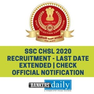 SSC CHSL 2020 Recruitment - Last Date Extended | Check Official Notification