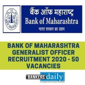 Bank of Maharashtra Generalist Officer Recruitment 2020 - 50 Vacancies