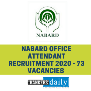 NABARD Office Attendant Recruitment 2020 - 73 Vacancies