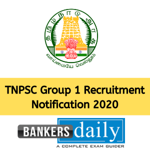 TNPSC Group 1 Recruitment Notification 2020