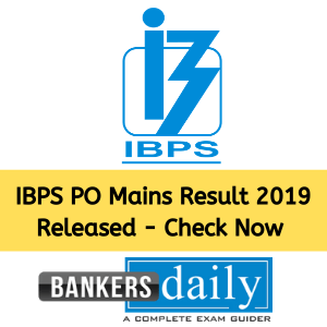 IBPS PO Mains Result 2019 Released - Check Now