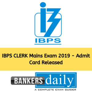 IBPS CLERK Mains Exam 2019 - Admit Card Released