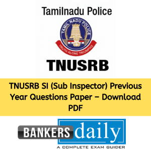 TNUSRB SI (Sub Inspector) Previous Year Questions Paper – Download PDF
