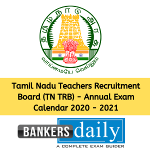 Tamil Nadu Teachers Recruitment Board (TN TRB) - Annual Exam Calendar 2020 - 2021