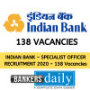 INDIAN BANK – SPECIALIST OFFICER RECRUITMENT 2020 – 138 Vacancies