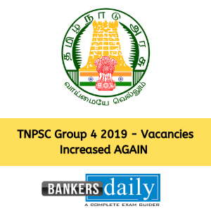 TNPSC Group 4 2019 - Vacancies Increased AGAIN