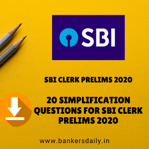20 Simplification Questions for SBI CLERK Prelims 2020