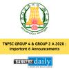 TNPSC GROUP 4 & GROUP 2 A 2020 : Important 6 Announcements