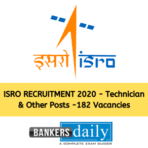 ISRO RECRUITMENT 2020 - Technician & Other Posts -182 Vacancies