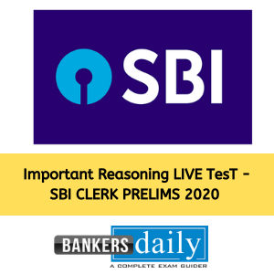 Important Reasoning Question SET for SBI CLERK 2020 Prelims Exam